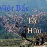 Ôn tập Văn 12: Việt Bắc – Tố Hữu
