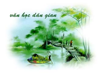 Những đặc trưng cơ bản của thi pháp ca dao Việt Nam (phần 1)