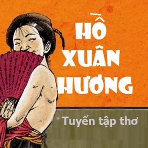 Khái quát về cuộc đời và sự nghiệp của Hồ Xuân Hương