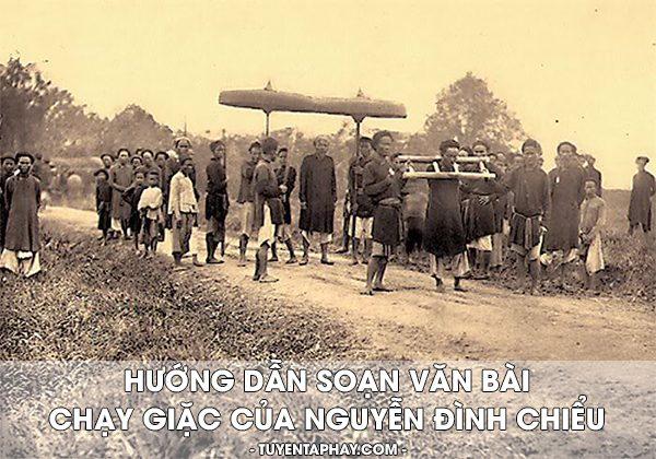 Soạn bài: Chạy Giặc - Nguyễn Đình Chiểu