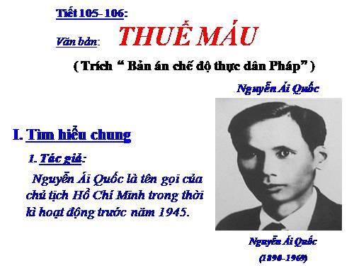 Tìm hiểu văn bản Thuế máu của Nguyễn Ái Quốc