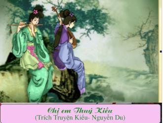 Soạn bài chị em Thúy Kiều