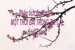 Soạn bài một thời đại trong thi ca của Hoài Thanh