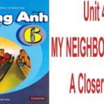 Unit 4: My neighbourhood-A closer look 1